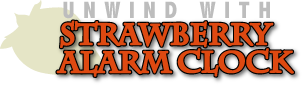 Unwind With Strawberry Alarm Clock logo