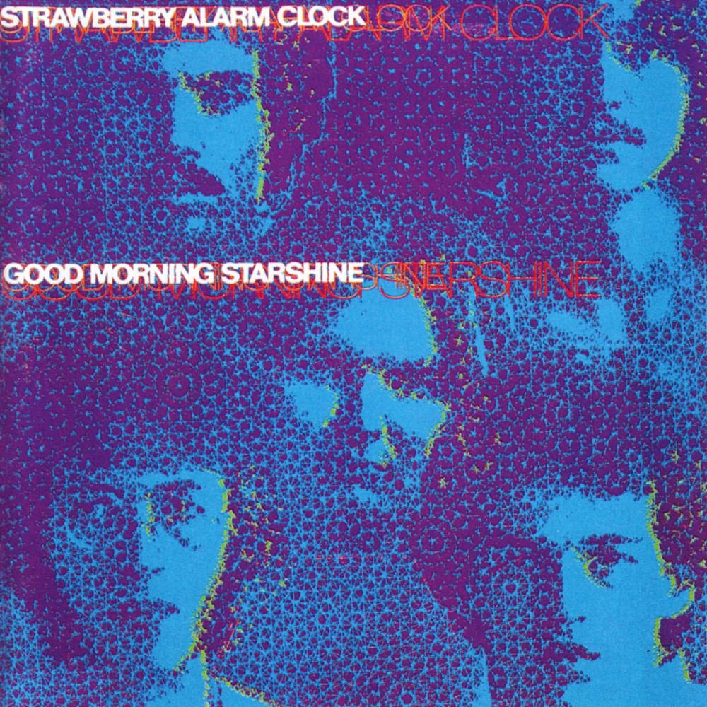Good Morning Starshine (1969) by Strawberry Alarm Clock album cover